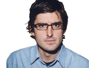 I love the brilliant broadcaster Louis Theroux!